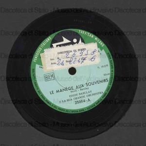 Image from object titled La manege aux souvenirs ; Donna Maria / Eddie Barclay e la sua orchestra