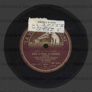 Image from object titled Give a fool a chance ; Got'n idea / Alma Cogan ; Orch. Cordell ; F. Cordell, direttore