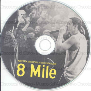 Image from object titled 8 mile : music from and ispired by the motion picture / [interpreti]: Eminem, Obie Trice, 50 Cent ... [et al.]