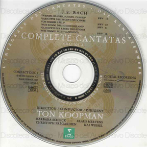 Image from object titled Complete Cantatas : Volume 2. / Johann Sebastian Bach ; The Amsterdam Baroque Orchestra & Choir ; Ton Koopman, direction ; B. Schlick, soprano ; Kai Wessel, Alto ; C. Pregardien, Tenor ; K. Merens, bass