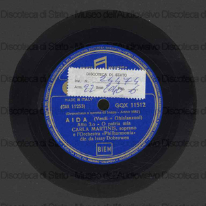 Image from object titled Aida : O patria mia ; Otello : Ave Maria / G. Verdi ; Carla Martinis, soprano ; I. Dobrowen, direttore