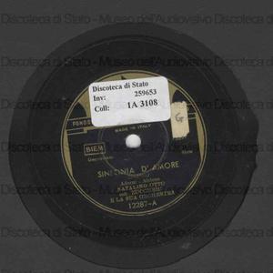 Image from object titled Sinfonia d'amore ; Sei tanto bella / Natalino Otto con Zuccheri e la sua Orchestra