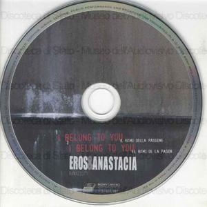 Image from object titled I belong to you = Il ritmo della passione = El ritmo de la pasion / Eros & Anastacia