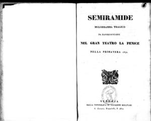 Image from object titled Semiramide : melodramma tragico da rappresentarsi nel Gran Teatro la Fenice nella primavera 1840
