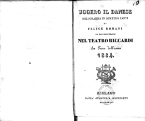 Image from object titled Uggero il danese : melodramma in quattro parti