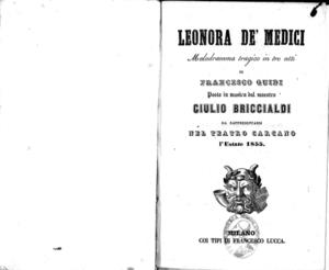 Image from object titled Leonora de' Medici : melodramma tragico in tre atti