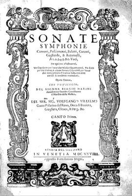 Image from object titled Sonate, symphonie, canzoni, pass'emezzi, baletti, corenti, gagliarde, & retornelli, a 1. 2. 3. 4. 5. & 6. voci [...] opera ottava [...]