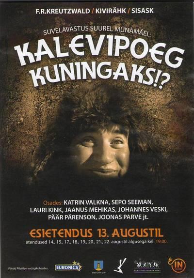 Kava.  KALEVIPOEG KUNINGAKS!? IN teater, 2010.