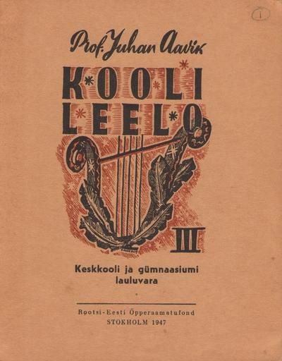 Raamat. KOOLI LEELO III. Stockholm, 1947.
