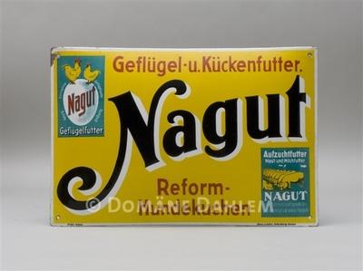 """Reklameschild """"Nagut - Geflügel- und Kükenfutter - Reform-Hundekuchen"""""""