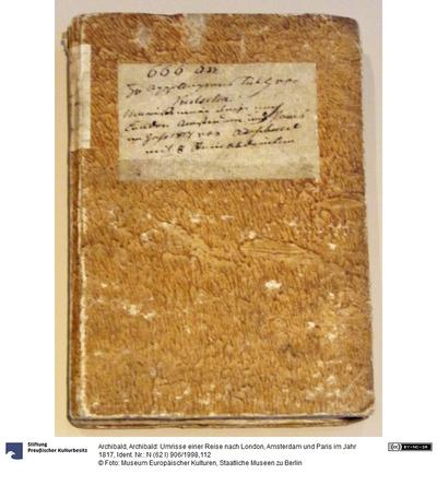 Archibald: Umrisse einer Reise nach London, Amsterdam und Paris im Jahr 1817