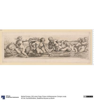 2 Bl. einer Folge: Friese mit Meerwesen. Dorigny sculp.