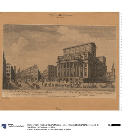 The Lord Mayor's Mansion House, Shewing the Front of the House & the West Side. Le Palais du Lord Mayor ou premier Magistrat de la Ville de Londres. Publish'd according to Act of Parliament Decr. 21, 1751. Printed for John...