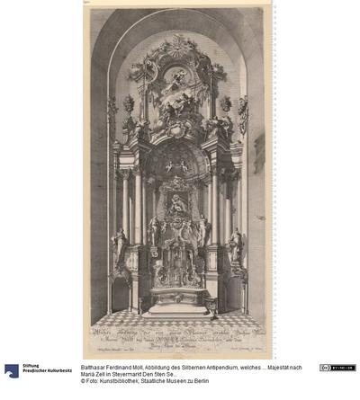 Abbildung des Silbernen Antipendium, welches ... Majestät nach Mariä Zell in Steyermarkt Den 5ten September 1769. geopfert haben. Erfunden von Balthauser Moll ... und in Wien zu finden in der k. k. Kupferstecherakademie.
