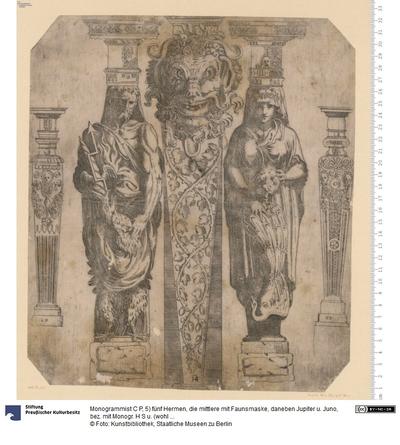 5) fünf Hermen, die mittlere mit Faunsmaske, daneben Jupiter u. Juno, bez. mit Monogr. H S u. (wohl als Stecher) C P.