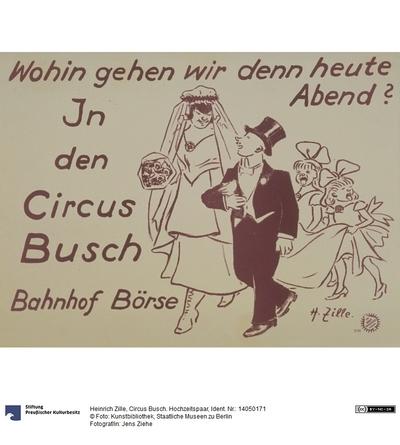 Circus Busch. Hochzeitspaar
