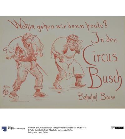 Circus Busch. Metzgerburschen
