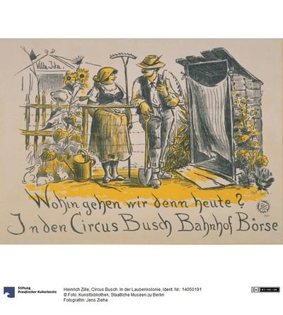 Circus Busch. In der Laubenkolonie