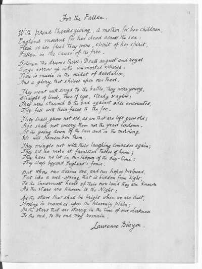 Image from object titled 'FOR THE FALLEN': autograph copy of the poem by Robert Laurence Binyon, C.H., made for presentation to the Museum; 1938. First published in The Times, 21 Sept. 1914, and in book form in The Winnowing-Fan, 1914, pp. 28, 29. Another autograph manuscript of the poem is in the possession of the League of Remembrance (1914-1945) of 32, Great Ormond Street, London, W.C. 1. Paper; f. 1. Quarto. A.D. 1938. Presented by the author.