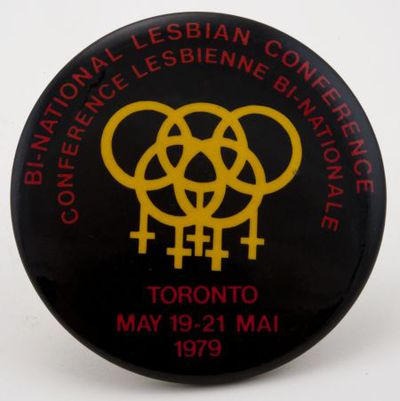 Image from object titled Button. Binational lesbian conference. Toronto May 1979