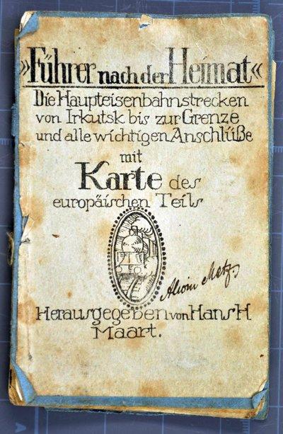 """Image from object titled Von Sibirien nach Deutschland: """"Führer nach der Heimat"""" von Alwin Metz"""