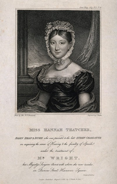 Image from object titled Hannah Thatcher, deaf and dumb since birth, taught to hear and speak by W. Wright. Stipple engraving by J. Rogers, 1823, after Miss R.E. Drummond.