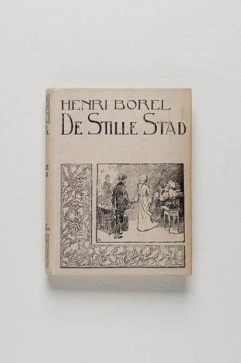 'De Stille Stad', door Henri Borel