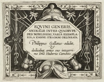 <i>Equini generis</i> Titelprent van een serie over de paarden van de koninklijke stallen van Don Juan van Oostenrijk. <br> Dit is de titelprent van de           twaalfdelige kopieserie naar de oorspronkelijke prentenserie...