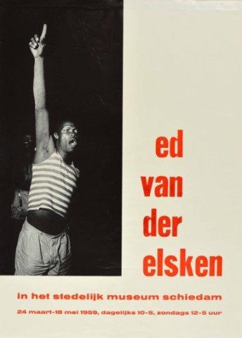 Affiche voor de tentoonstelling 'Ed van der Elsken' van 24 maart tot 18 mei 1959 in het Stedelijk Museum Schiedam onder het conservatorschap van Pierre           Janssen.; Origineel in de Topografisch-historische atlas,...
