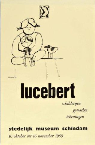 Affiche voor de tentoonstelling 'Lucebert', gehouden van 16 oktober tot 16 november 1959 in het Stedelijk Museum Schiedam onder het conservatorschap van Pierre           Janssen.; Origineel in de Topografisch-historische...