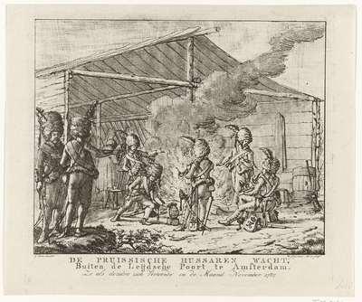 Pruisische wacht bij de Leidsepoort te Amsterdam, 1787; De Pruissische Hussaren Wacht, Buiten de Leijdsche Poort te Amsterdam. Zo als dezelve zich Vertoonde in de Maand November 1787