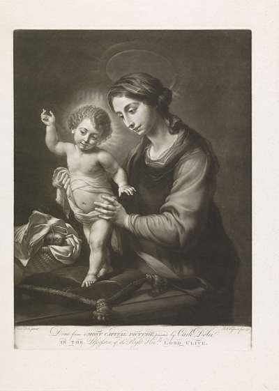"""Maria en het Christuskind; Done from a most capital picture, painted by Carlo Dolci, in the Possession of the Right Hon""""ble Lord Clive"""