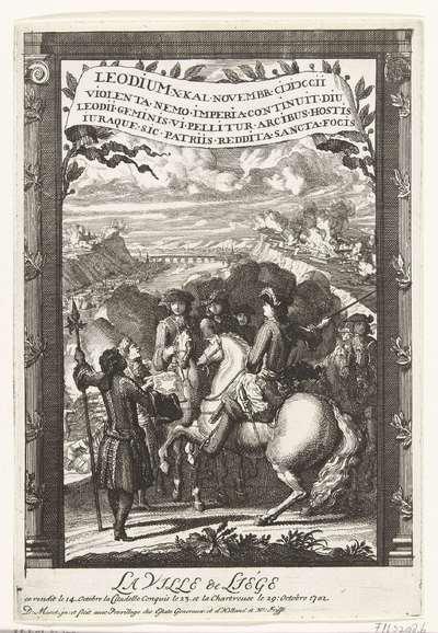 Paneel met de overwinning te Roermond, 1702; La Ville de Liège ce rendit le 14. Octobre la Citadelle Conquis le 23. et la Chartreuse le 29: Octobre 1702; Les huit grand Tableaux illuminee du feu d'Artifice Representent les...