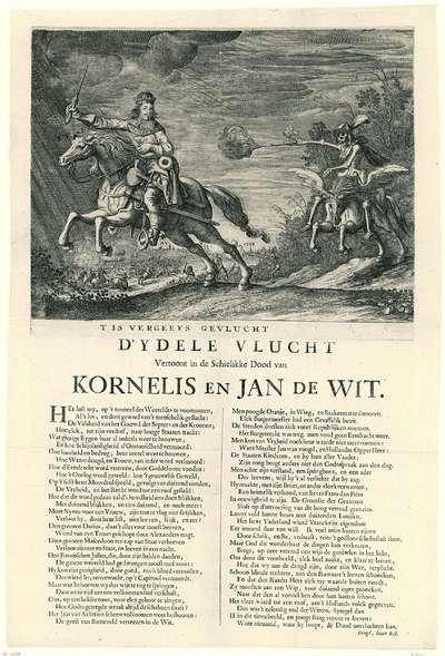 Allegorie op de rechtvaardige dood van de gebroeders De Witt, 1672; T Is Vergeefs Gevlucht D'Ydele Vlucht Vertoont in de Schielikke Dood van Kornelis en Jan de Wit