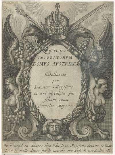Ornamenteel cartouche; Titelpagina voor: Effigies Imperatorum Domus Austriacae