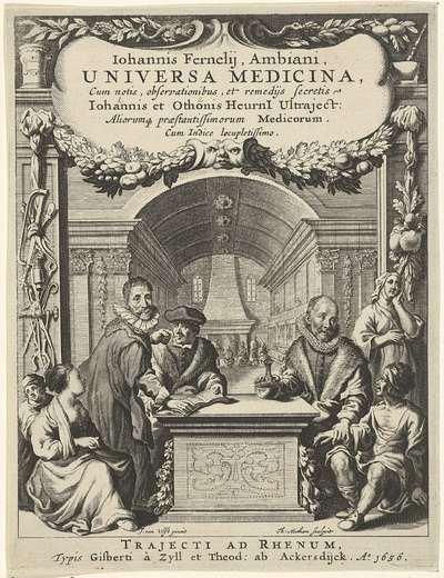 Geneesheren en zieken; Titelpagina voor: J. Fernelius, Universa Medicina, 1656