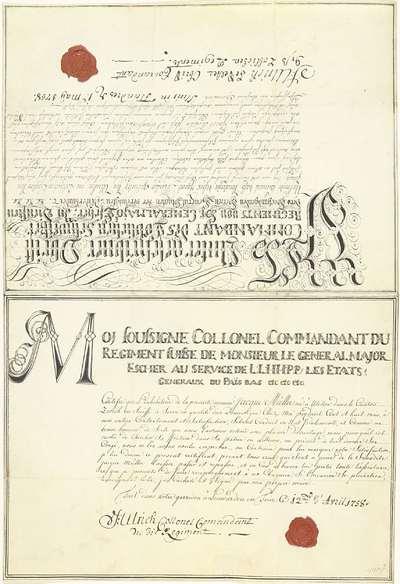 Twee brieven van vrijgeleide voor een Zwitserse overste in Staatse dienst, 1758