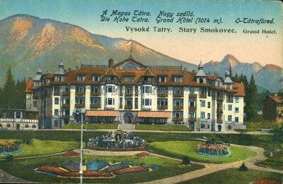 Image from object titled A Magas Tátra. Ótátrafüred. Nagy szálló. Die Hohe Tatra. Grand Hotel (1014 m). Vysoké Tatry. Starý Smokovec. Grand Hotel