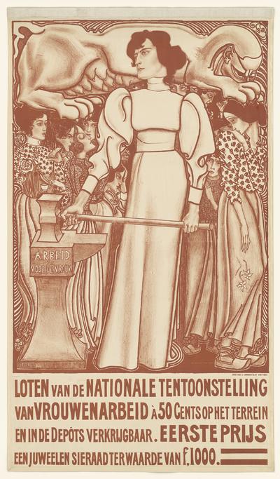 Image from object titled Arbeid voor de vrouw. Loten van de Nationale tentoonstelling van vrouwenarbeid à 50 cents op het terrein en in de Depots verkrijgbaar. Eerste prijs een juweelen sieraad ter waarde van f.1000,-