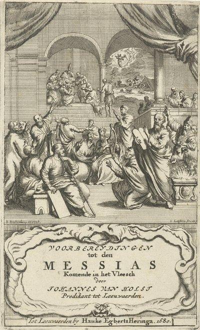Bijeenkomst van oudtestamentische figuren; Titelpagina voor: J. van Holst, Voorbereydingen tot den Messias, komende in het vleesch, 1680