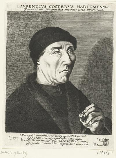 Portret van Laurens Jansz. Coster; Lavrentivs Costervs Harlemensis. Primus Artis Tijpographicae Inventor circa Annum 1440