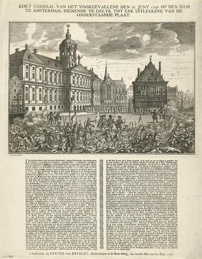 Executies en oproer op de Dam, 1748; Kort verhaal van het voorgevallene den 28. juny 1748. op den Dam te Amsterdam, dienende te gelyk tot ene uitlegging van de onderstaande plaat