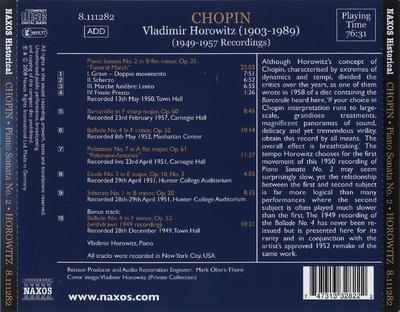 Piano Sonata No. 2, Op. 35 ; Barcarolle, Op. 60 ; Ballade No. 4, Op. 52 ; Polonaise No. 7, Op. 61 ; Etude No. 3, Op. 10, No. 3 ; Scherzo No. 1, Op. 20 ; Ballade No. 4, Op. 52 (withdrawn 1949 recording)