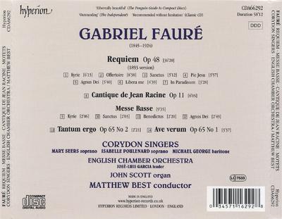 Requiem ; Cantique de Jean Racine ; Messe Basse ; Tantum ergo ; Ave verum