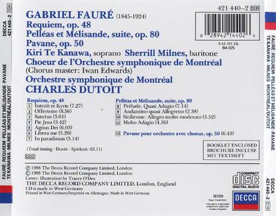 Requiem, Op. 48 ; Pelléas et Melisande, suite ; Pavane, Op. 50