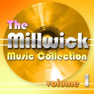 Millwick Music Collection - Vol 1