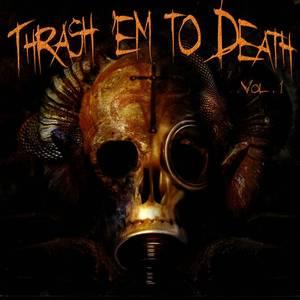 Trash Em To Death