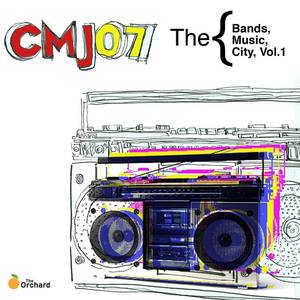 CMJ 2007: The Bands, The Music, The City, Vol.1
