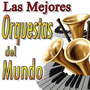 Las Mejores Orquestas Del Mundo