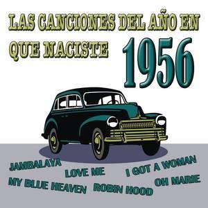 Las Canciones Del Año En Que Naciste 1956